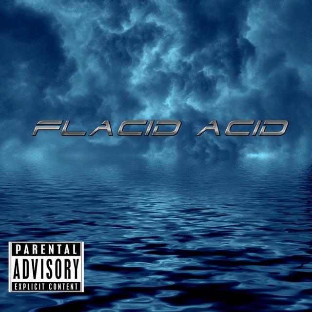 FLACID ACID