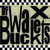 The Wax Buckets