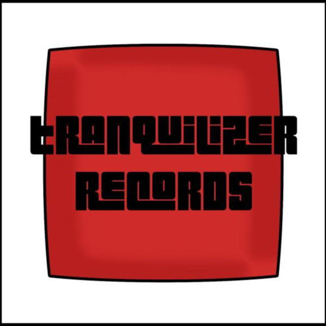 Tranquilizer Records