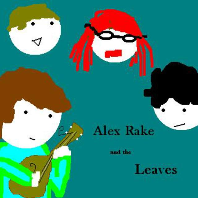 Alex Rake and the Leaves