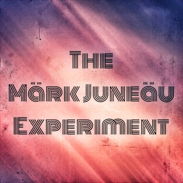 The Märk Juneäu Experiment