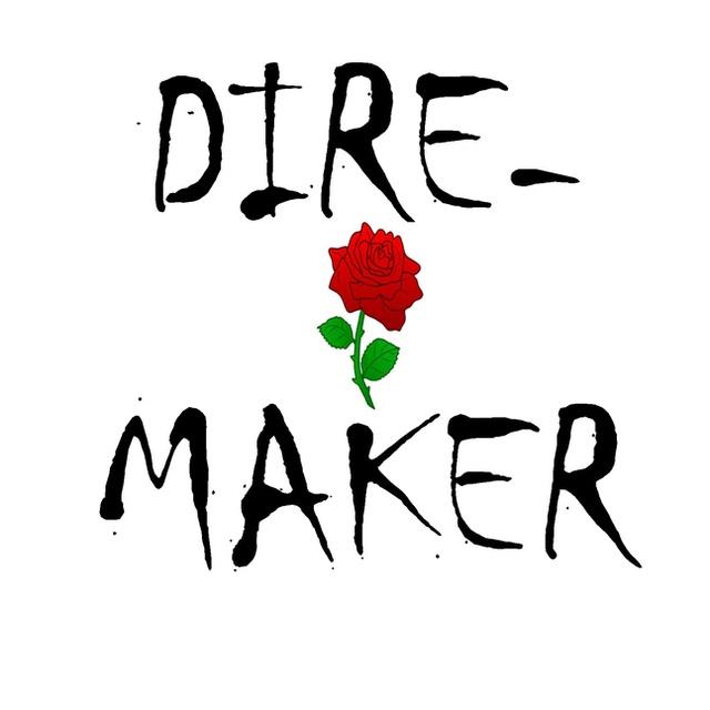 Dire-Maker