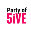 Party of 5iVE