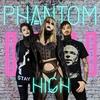 PhantomHigh