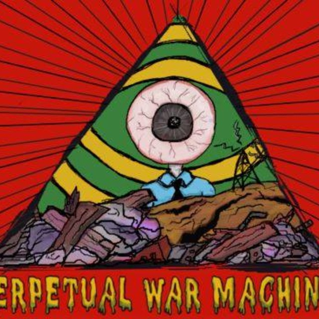 Perpetual War Machine