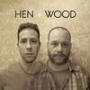 Hen+Wood
