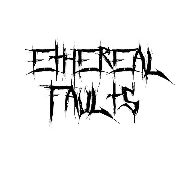 Ethereal Faults