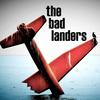 The Bad Landers