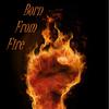 Bornfromfire